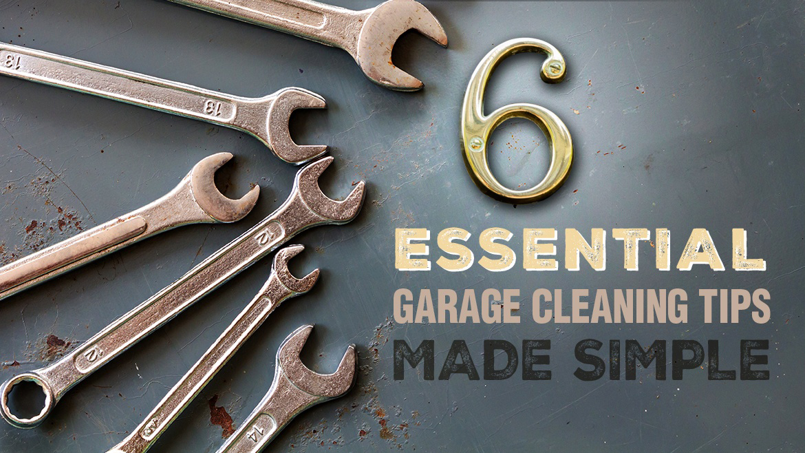 6 Essential Garage Cleaning Tips Made Simple