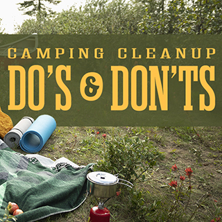 Camping Cleanup Dos & Don'ts