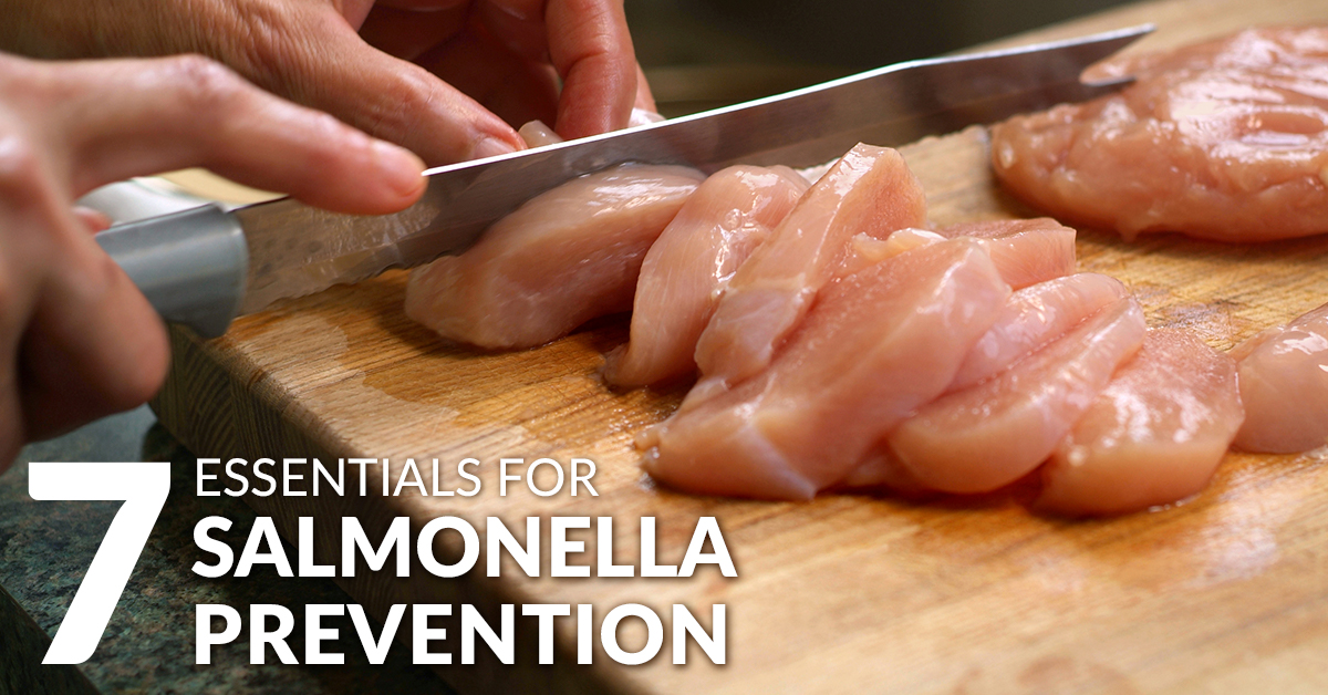 Salmonella Prevention: 7 Essentials